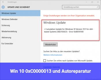 Win 10 0xC0000013 und Autoreparatur