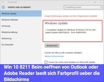 Win 10 – Beim öffnen von Outlook oder Adobe Reader lädt sich Farbprofil über die Bildschirme