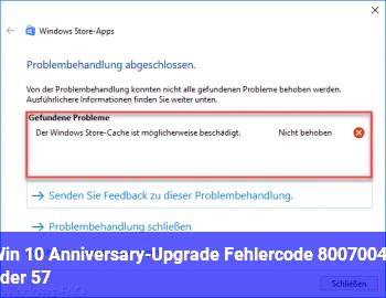 Win 10 Anniversary-Upgrade Fehlercode 80070042 (oder 57)