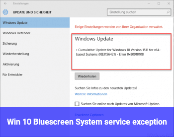"""Win 10 Bluescreen """"System service exception"""""""