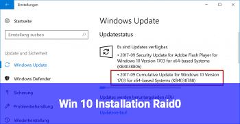 Win 10 Installation Raid0