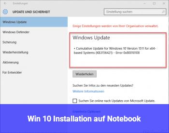 Win 10 Installation auf Notebook