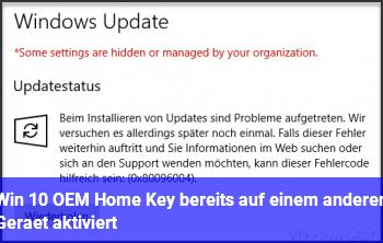 Win 10 OEM Home Key bereits auf einem anderen Gerät aktiviert?