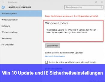 Win 10 Update und IE Sicherheitseinstellungen