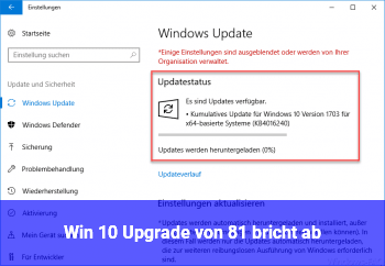 Win 10 Upgrade von 8.1 bricht ab