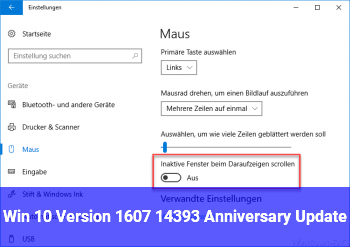 Win 10, Version 1607, 14393 (Anniversary Update)