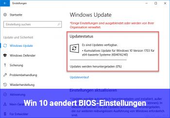 Win 10 ändert BIOS-Einstellungen
