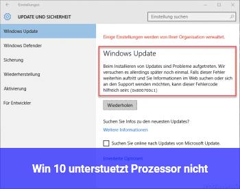 Win 10 unterstützt Prozessor nicht