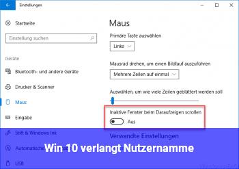 Win 10 verlangt Nutzernamme