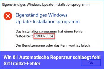 Win 8.1: Automatische Reperatur schlägt fehl: SrtTrail.txt-Fehler