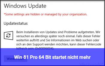 Win 8.1 Pro 64 Bit startet nicht mehr
