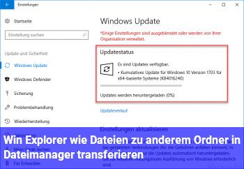Win Explorer: wie Dateien zu anderem Ordner in Dateimanager transferieren?