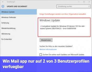 Win Mail app nur auf 2 von 3 Benutzerprofilen verfügbar