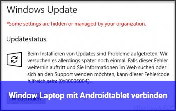 Window Laptop mit Androidtablet verbinden