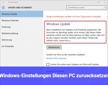 Windows-Einstellungen: Diesen PC zurücksetzen