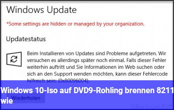 Windows 10-Iso auf DVD9-Rohling brennen – wie?