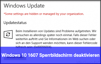 Windows 10 1607 Sperrbildschirm deaktivieren