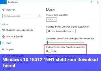 Windows 10 18312 (19H1) steht zum Download bereit