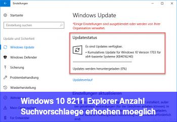 Windows 10 – Explorer Anzahl Suchvorschläge erhöhen möglich?