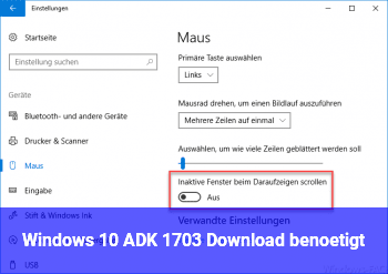 Windows 10 ADK 1703 Download benötigt