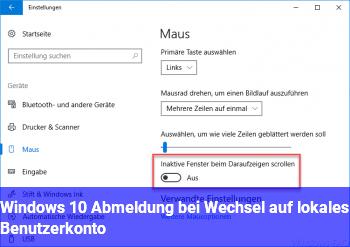 Windows 10: Abmeldung bei Wechsel auf lokales Benutzerkonto