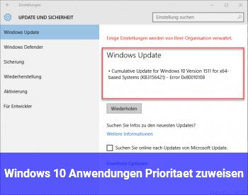 Windows 10 Anwendungen Priorität zuweisen