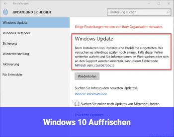 Windows 10 Auffrischen
