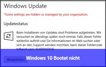 Windows 10 Bootet nicht
