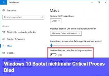 Windows 10 Bootet nichtmehr Critical Proces Died
