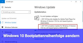 Windows 10 Bootplattenreihenfolge ändern
