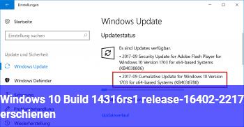 Windows 10 Build 14316.rs1_release-16402-2217 erschienen