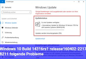 Windows 10 Build 14316.rs1_release.160402-2217 – folgende Probleme