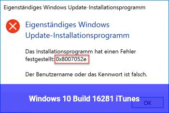 Windows 10 Build 16281 + iTunes