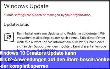 Windows 10 Creators Update kann Win32-Anwendungen auf den Store beschränken oder komplett sperren