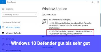 Windows 10 Defender gut bis sehr gut
