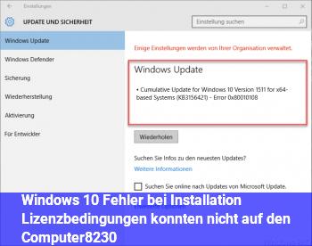 Windows 10 Fehler bei Installation (Lizenzbedingungen konnten nicht auf den Computer…)