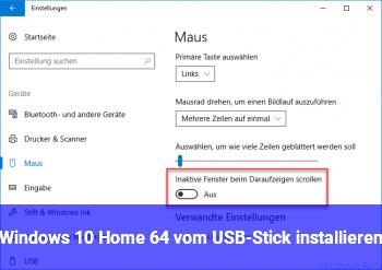 Windows 10 Home 64 vom USB-Stick installieren
