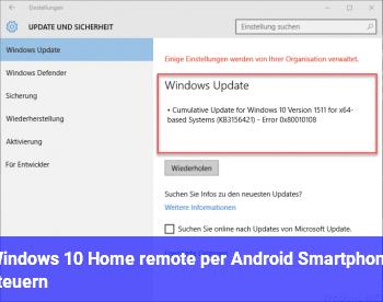 Windows 10 Home remote per Android Smartphone steuern