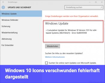 Windows 10 Icons verschwunden / fehlerhaft dargestellt