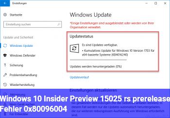 Windows 10 Insider Preview 15025 (rs_prerelease) – Fehler 0x80096004