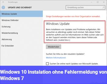 Windows 10 Instalation ohne Fehlermeldung von Windows 7