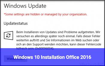 Windows 10 Installation / Office 2016