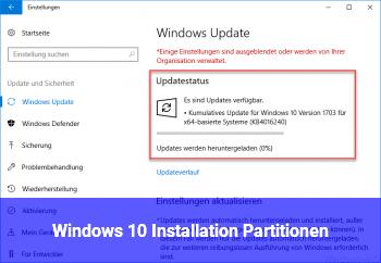 Windows 10 Installation, Partitionen
