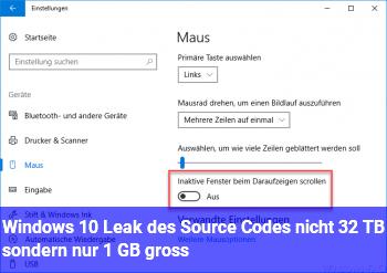 Windows 10: Leak des Source Codes nicht 32 TB sondern nur 1 GB groß