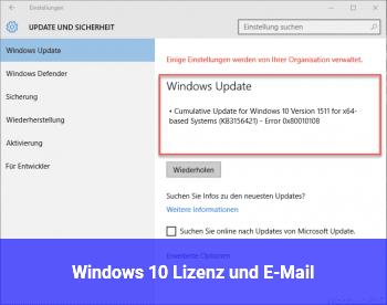 Windows 10 Lizenz und E-Mail?