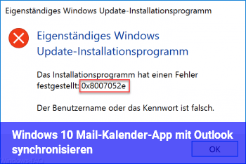 Windows 10 Mail-/Kalender-App mit Outlook synchronisieren