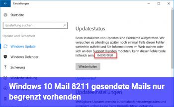 Windows 10 Mail – gesendete Mails nur begrenzt vorhenden