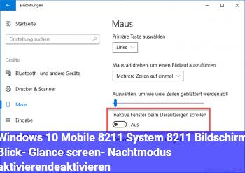 """Windows 10 Mobile – System – Bildschirm """"Blick""""- (Glance screen-) Nachtmodus aktivieren/deaktivieren"""