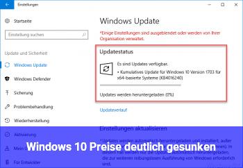 Windows 10 Preise deutlich gesunken !