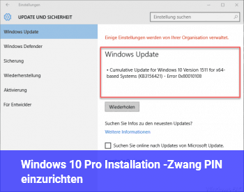 Windows 10 Pro Installation -Zwang PIN einzurichten